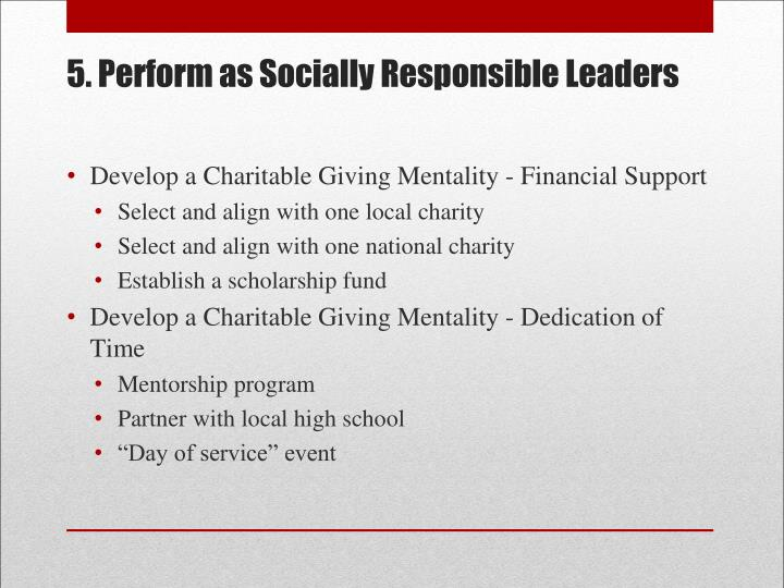 5. Perform as Socially Responsible Leaders