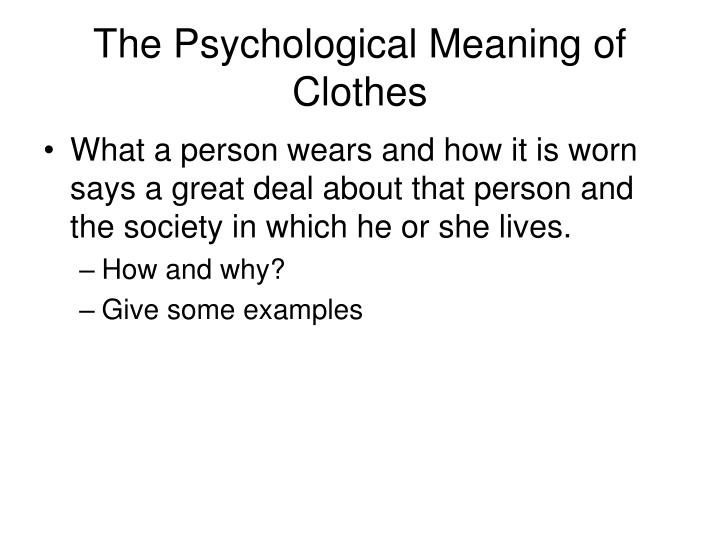 The Psychological Meaning of Clothes