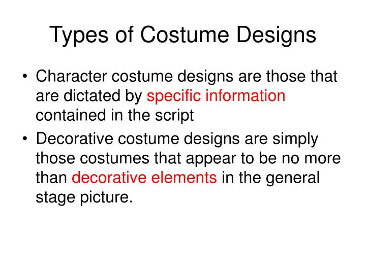 Types of Costume Designs