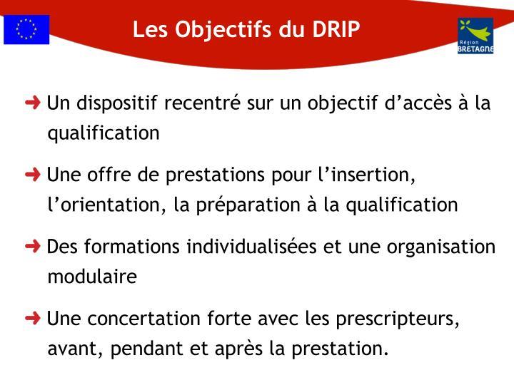 Les Objectifs du DRIP