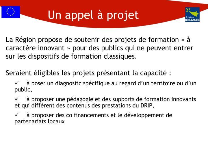 Un appel à projet