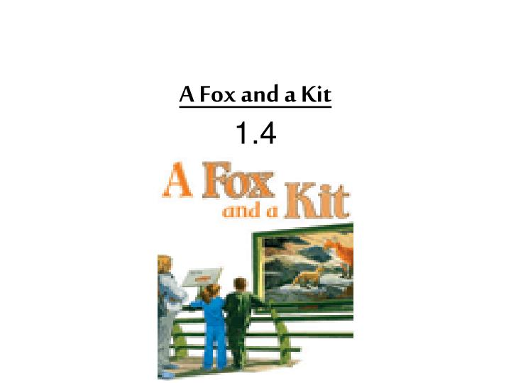 A fox and a kit 1 4