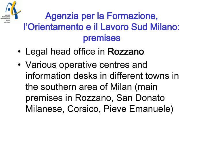 Agenzia per la Formazione, l'Orientamento e il Lavoro Sud Milano: premises