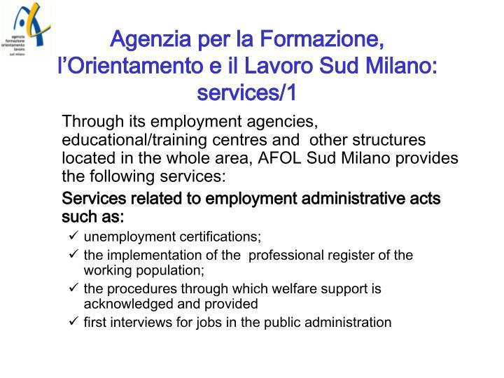 Agenzia per la Formazione, l'Orientamento e il Lavoro Sud Milano: services/1