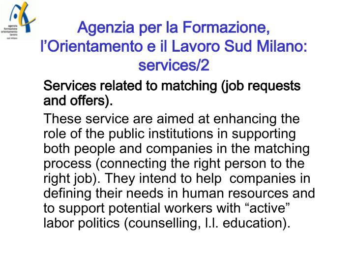 Agenzia per la Formazione, l'Orientamento e il Lavoro Sud Milano: services/2