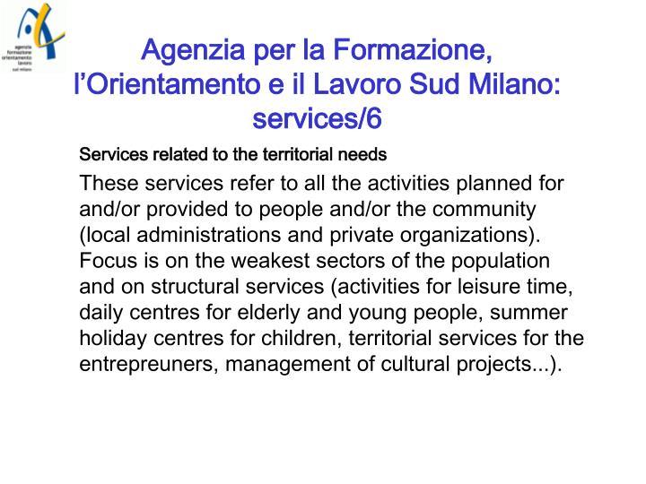 Agenzia per la Formazione, l'Orientamento e il Lavoro Sud Milano: services/6