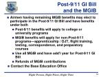 post 9 11 gi bill and the mgib