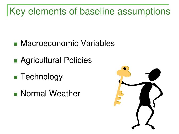 Key elements of baseline assumptions