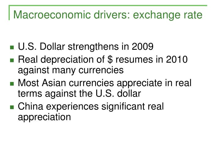 Macroeconomic drivers: exchange rate