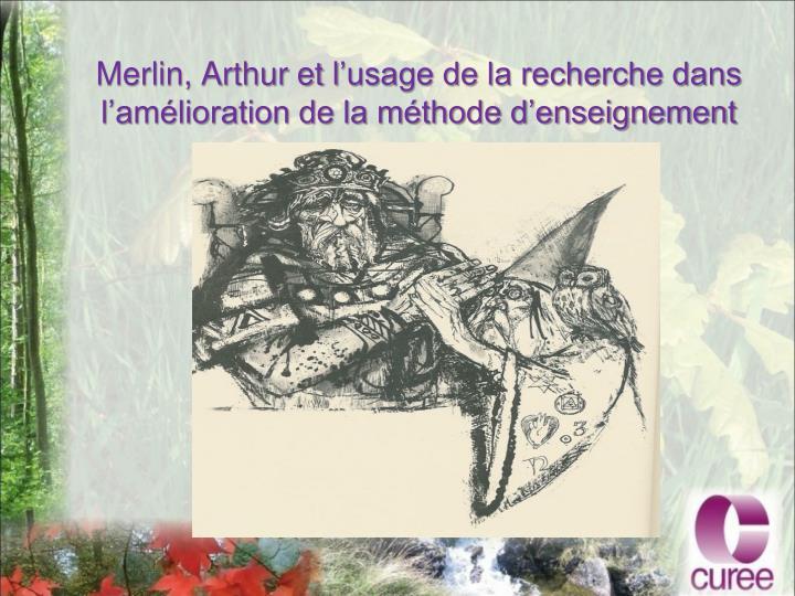 Merlin, Arthur et l
