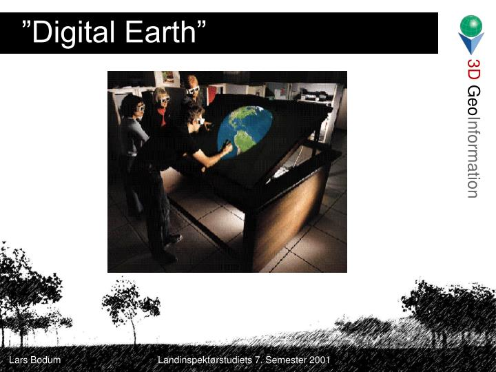 """Digital Earth"""