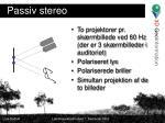 passiv stereo