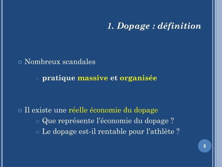 1. Dopage : définition