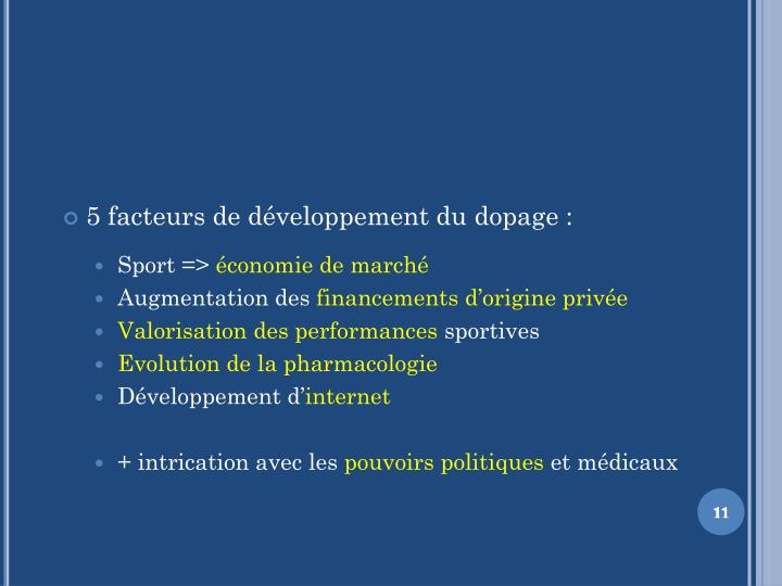 5 facteurs de développement du dopage :