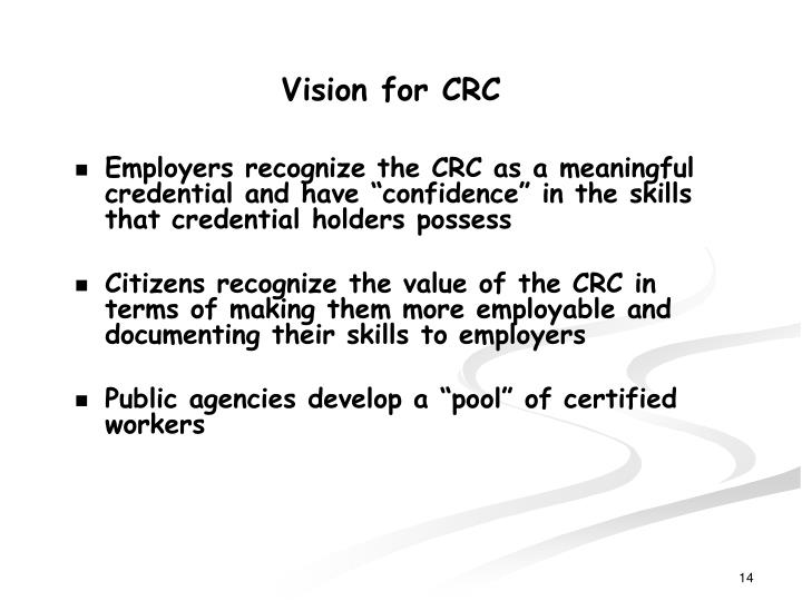 Vision for CRC