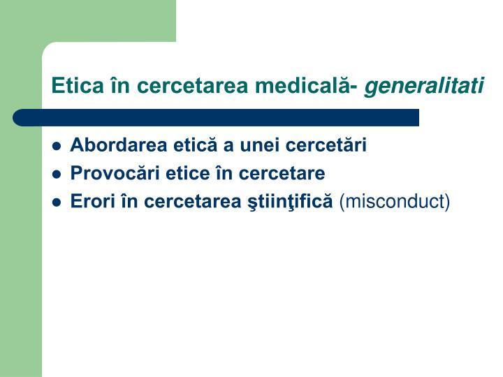Etica în cercetarea medicală