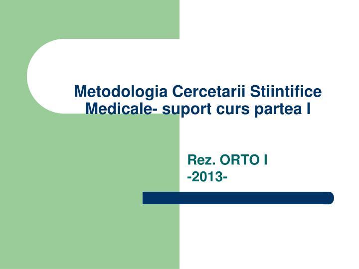 Metodologia Cercetarii Stiintifice Medicale- suport curs partea I