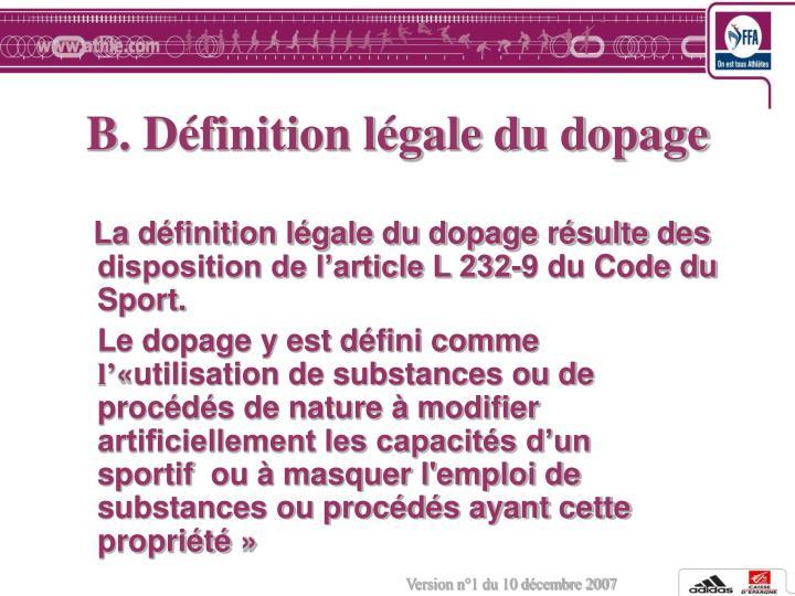 B. Définition légale du dopage