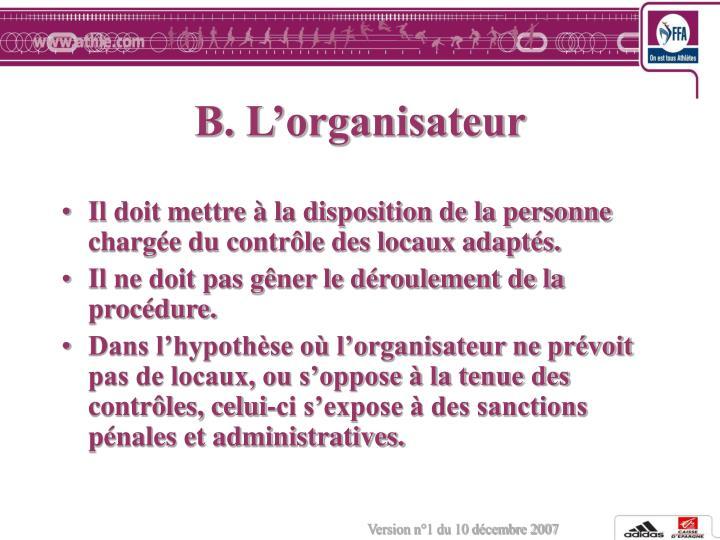 B. L'organisateur