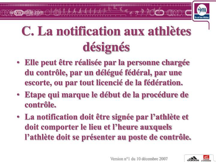 C. La notification aux athlètes désignés