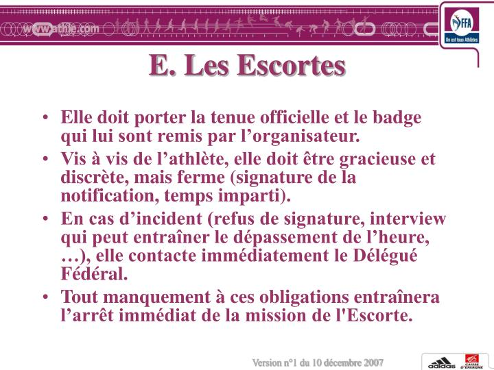 E. Les Escortes