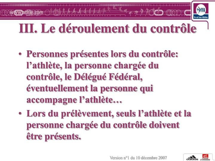 III. Le déroulement du contrôle