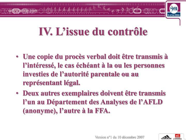 IV. L'issue du contrôle