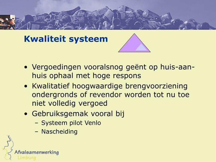 Kwaliteit systeem