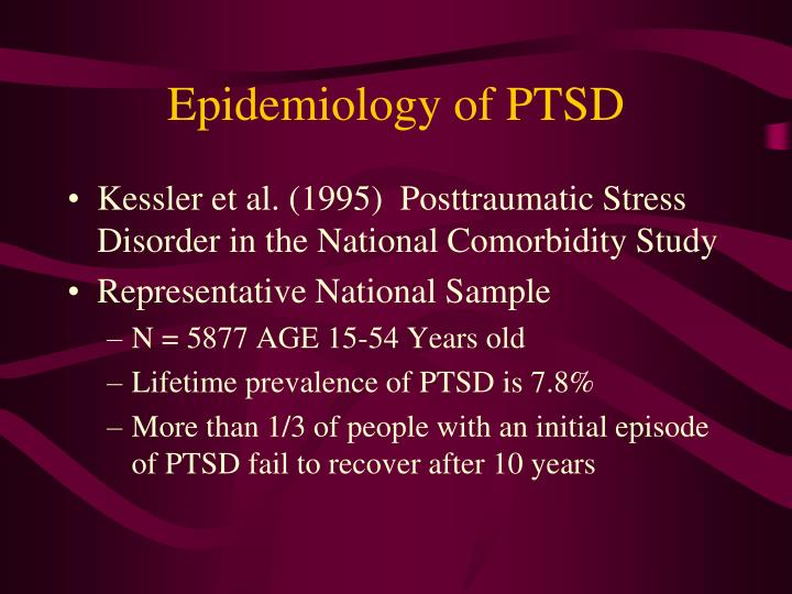 Epidemiology of ptsd