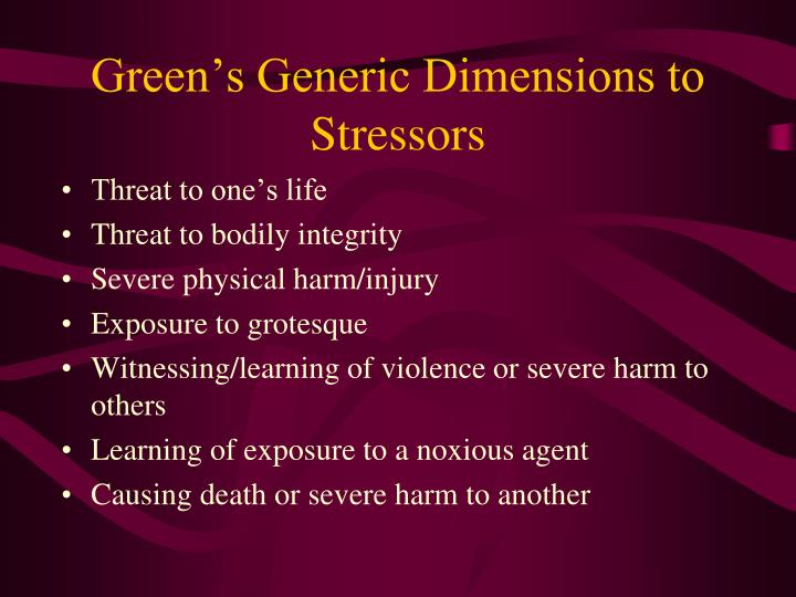 Green's Generic Dimensions to Stressors