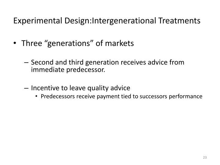 Experimental Design:Intergenerational Treatments