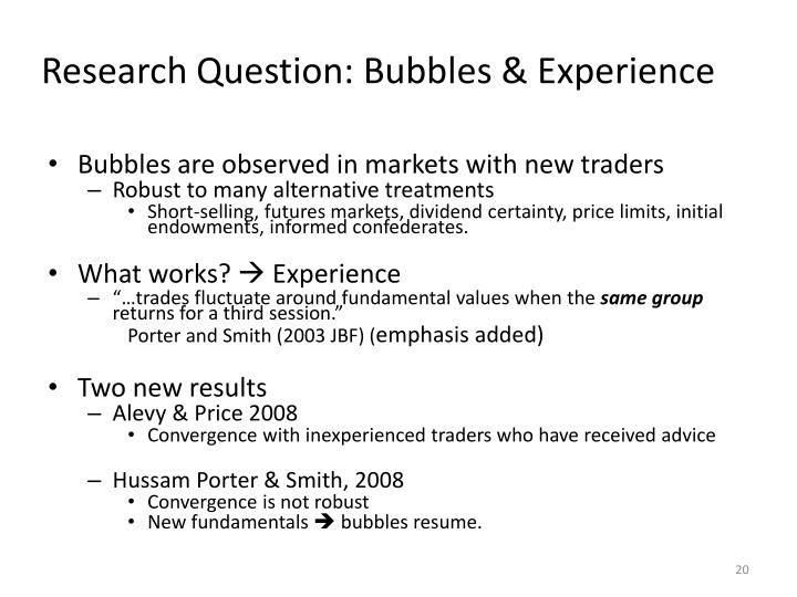 Research Question: Bubbles & Experience