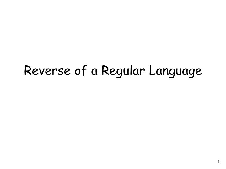 Reverse of a Regular Language