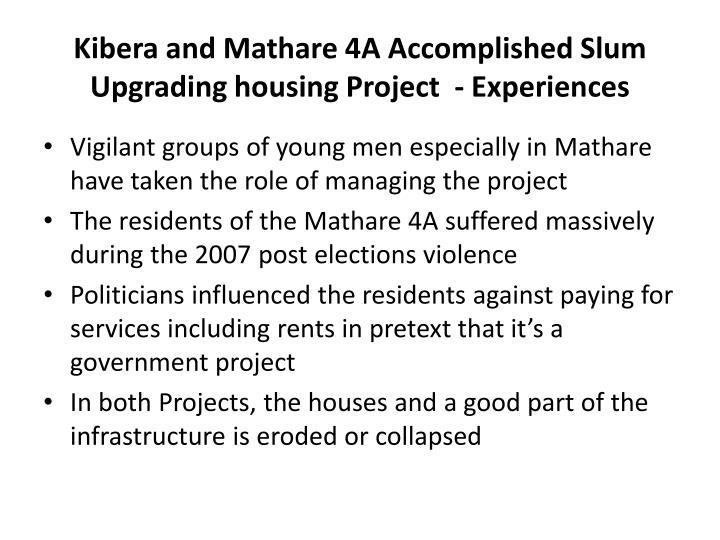 Kibera and Mathare 4A Accomplished Slum Upgrading housing Project  - Experiences