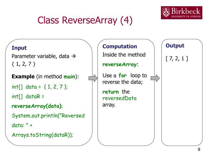 Class ReverseArray (4)