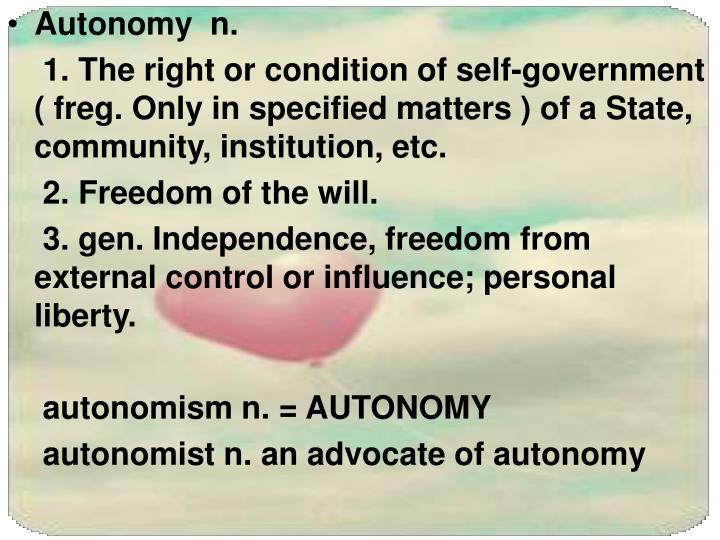 Autonomy  n.