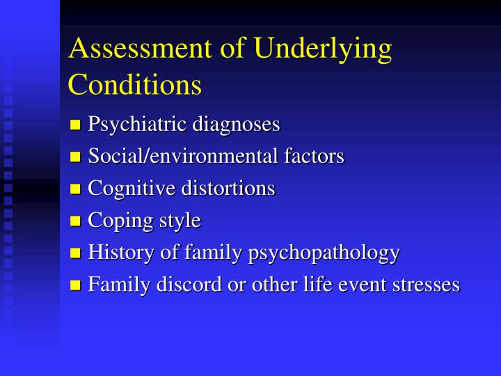 Assessment of Underlying Conditions