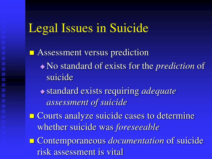 Legal Issues in Suicide