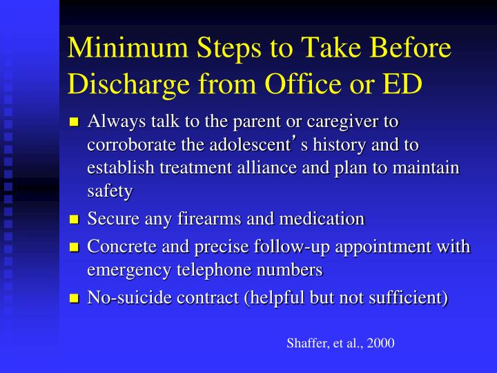 Minimum Steps to Take Before Discharge from Office or ED