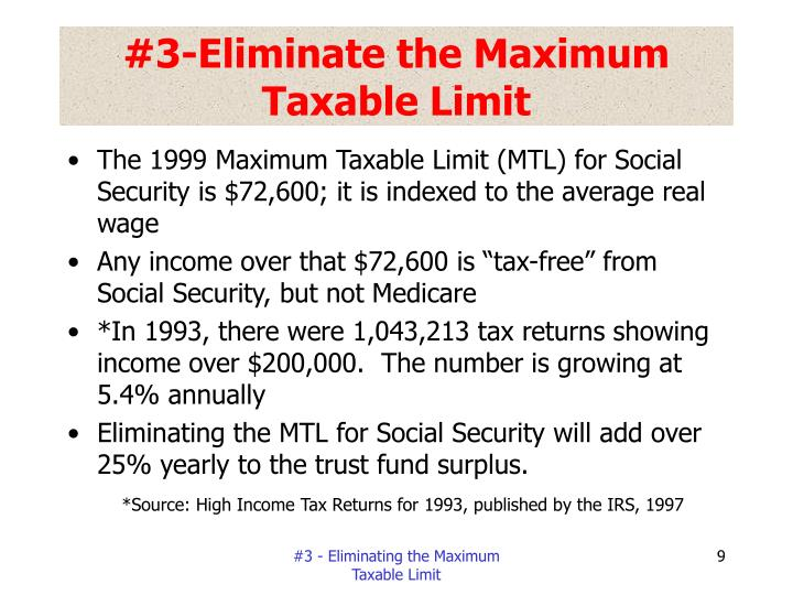 #3-Eliminate the Maximum Taxable Limit