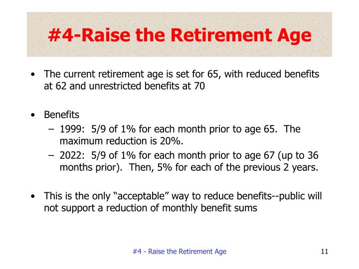 #4-Raise the Retirement Age
