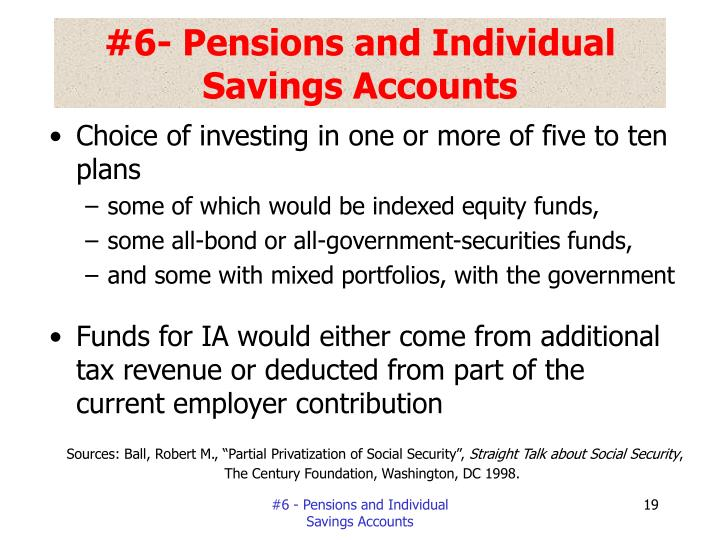 #6- Pensions and Individual Savings Accounts