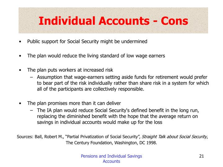 Individual Accounts - Cons