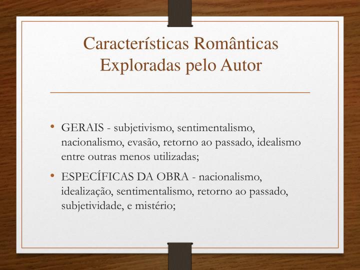 Características Românticas Exploradas pelo Autor