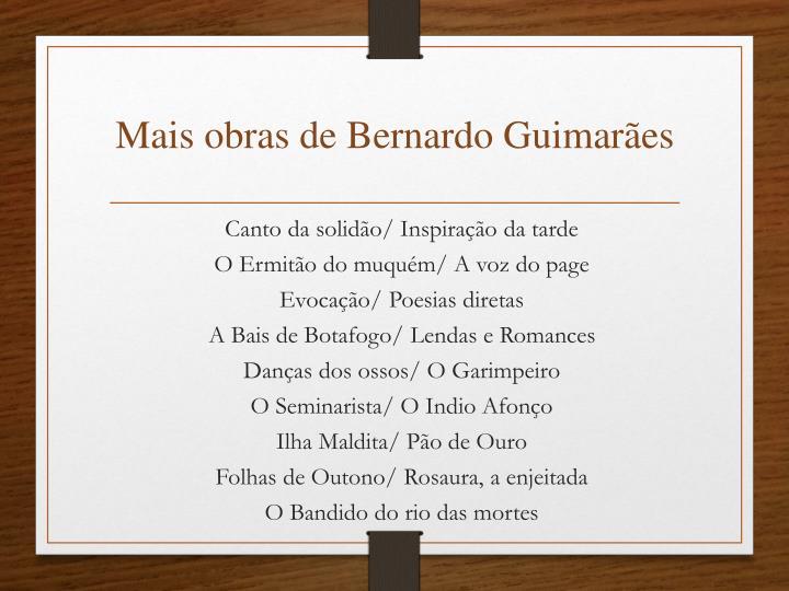 Mais obras de Bernardo Guimarães