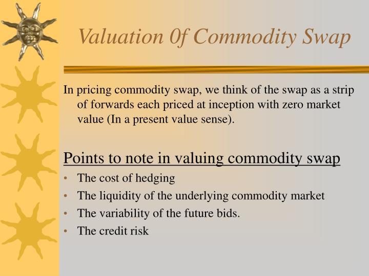Valuation 0f Commodity Swap