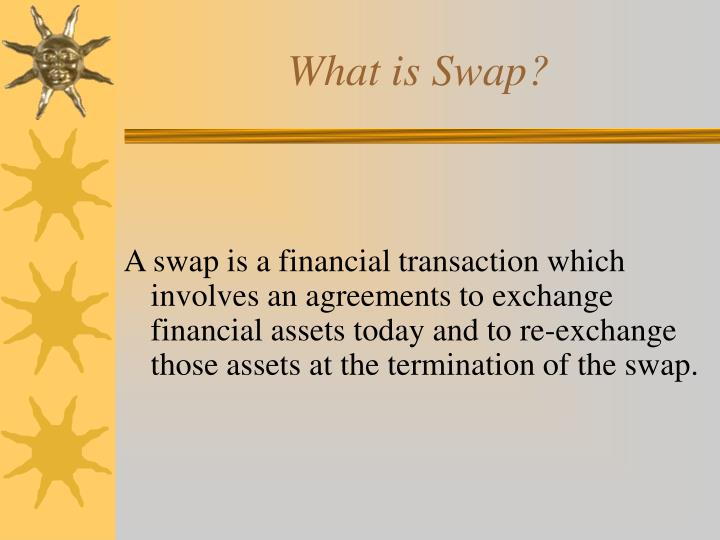 What is Swap?
