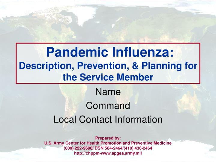 Pandemic influenza description prevention planning for the service member