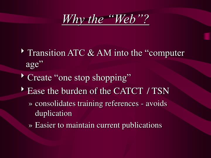 "Why the ""Web""?"
