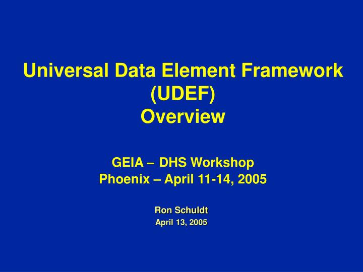 Universal Data Element Framework (UDEF)